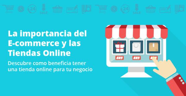 La Importancia Del E-commerce Y Las Tiendas Online